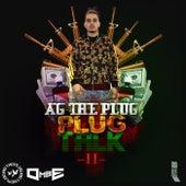 Plug Talk 2 by Ag The Plug