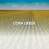 Corn Likker by Charlie Feathers, Tex Ritter, Willie Nelson, Don Gibson, Ferlin Husky, Carl Smith, Charlie Rich, Mickey Gilley, Boxcar Willie, Kitty Wells