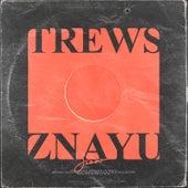 ZNAYU by The Trews