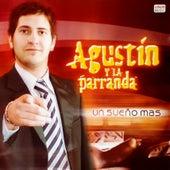 Un Sueño Más de Agustín y la Parranda