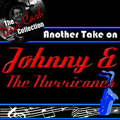 Another take on Johnny - [The Dave Cash Collection] de Johnny & The Hurricanes