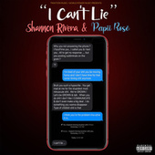 I Can't Lie by Shannon Rivera