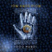 1000 Hands von Jon Anderson