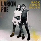 Back Down South by Larkin Poe