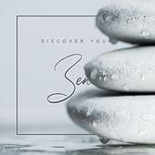 Discover Your Zen – New Age Music for Deep Meditation de Zen Meditation and Natural White Noise and New Age Deep Massage