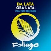 Oba Lata (Manoo Remixes) von Da Lata