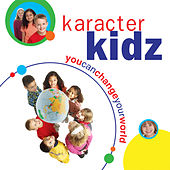 You Can Change Your World by Karacter Kidz