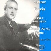 Liszt - Albeniz - Debussy (Piano Pieces) von Claudio Arrau