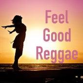 Feel Good Reggae de Various Artists