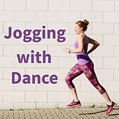 Jogging with Dance by Various Artists