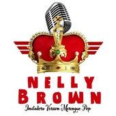 Nelly Brown - Imitadora Merengue Pop de Nelly Brown