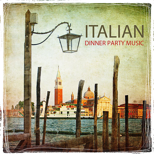 Italian Dinner Party Music, Italy Restaurant Music, Tarantella Italian Dinner Party - Italian Music Favorites , Best Italian Folk Music for and Italian Dinner Background Music by Italian Restaurant Music Academy