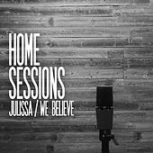 We Believe (Home Sessions) de Julissa