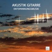 Akustik Gitarre Entspannungsmusik by Entspannungsmusik Akademie