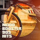 Mood Booster 90S Hits by Blinding Lights, The Blue Rubatos, 2 Steps Up, The Comptones, Countdown Singers, Main Station, Fresh Beat MCs, Graham Blvd, CDM Project, Hell's Black Roses, MoodBlast, Lady Diva, Chateau Pop, Starlite Singers, Nuevas Voces, 2Glory, Mighty Metal Gods