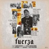 Fuerza by Edwin Luna y La Trakalosa de Monterrey