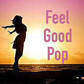 Feel Good Pop de Various Artists