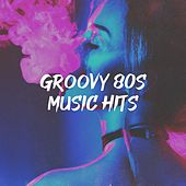 Groovy 80s Music Hits by The Funky Groove Connection, Graham Blvd, The Comptones, The Magic Time Travelers, Blue Fashion, 2 Steps Up, Countdown Singers, Knightsbridge, Tribal Strength, Electric Groove Machine, The Dazees, Starlite Singers, The Blue Rubatos, Down4Pop, Chateau Pop