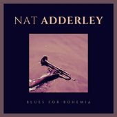 Blues for Bohemia di Nat Adderley
