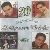 Lairton E Seus Teclados 20 Sucessos von Lairton e Seus Teclados