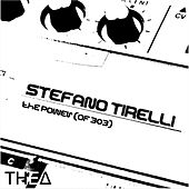 The Power (Of 303) by Stefano Tirelli