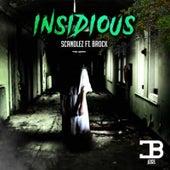 Insidious by Scandlez