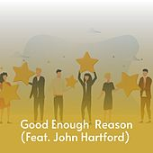 Good Enough Reason by Don Gibson, Charlie Feathers, Kitty Wells, Billy Joe Royal, Willie Nelson, Benny Martin, Boxcar Willie, Mickey Gilley, Waylon Jennings, Charlie Rich