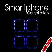 Smartphone Compilation (Dance Tracks) by Various Artists
