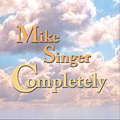 Completely von Mike Singer