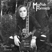 Better off Alone de Moriah Formica