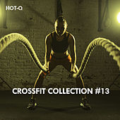 Crossfit Collection, Vol. 13 by Hot Q