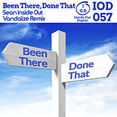Been There Done That (Vandalize Remix) de Sean Inside Out
