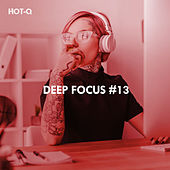 Deep Focus, Vol. 13 de Hot Q