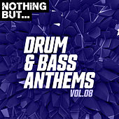 Nothing But... Drum & Bass Anthems, Vol. 08 de Various Artists