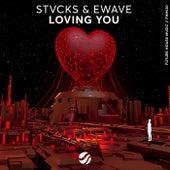 Loving You de Stvcks