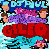 Gileo (Remix) by DJ Paul
