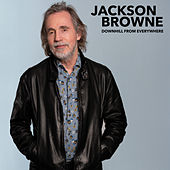 Downhill From Everywhere (Radio Edit) by Jackson Browne
