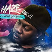 I'm a Artist Not a Rapper de Haze