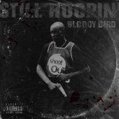 STILL HOOPIN' von Bloody Bird