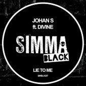 Lie To Me von Johan S.