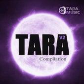TARA Compilation, V2 von Various Artists