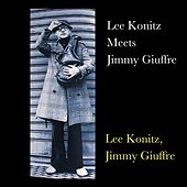 Lee Konitz Meets Jimmy Giuffre de Lee Konitz