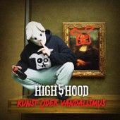 Kunst oder Vandalismus de High 5 Hood