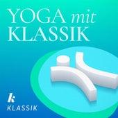 Yoga mit Klassik von Various Artists