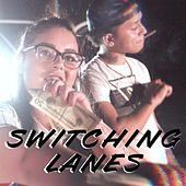 Switching Lanes by TT
