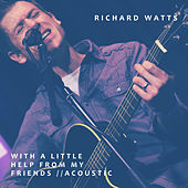 With a Little Help From My Friends (Acoustic) de Richard Watts
