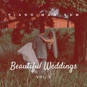 Beautiful Weddings, Vol. 2 de Piano Man Sam