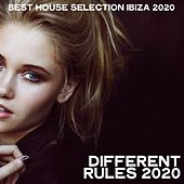 Different Rules 2020 (Best House Selection Ibiza 2020) von Various Artists