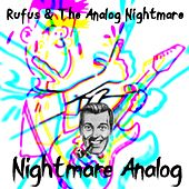 Nightmare Analog by Rufus