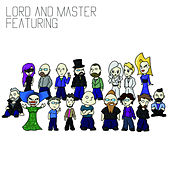 Featuring by Lord and Master